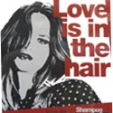 Love Is in the Hair shampoo
